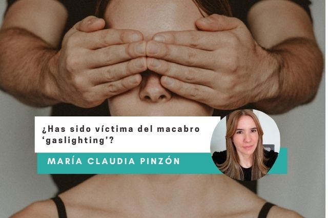¿Has sido víctima del macabro 'gaslighting'?